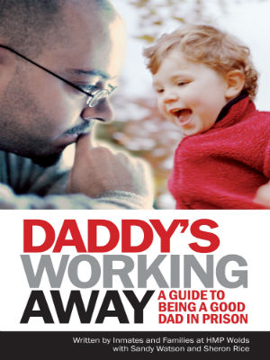 Daddy's Working Away