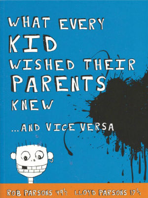 What Every Kid Wished Their Parents Knew