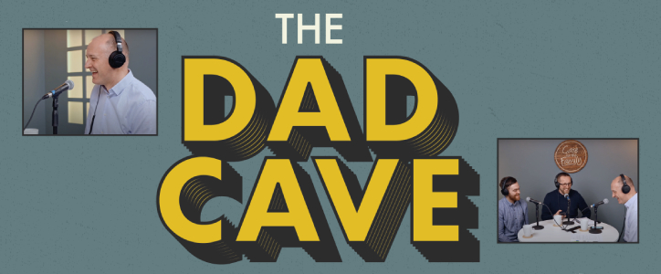 Dad Cave podcasts